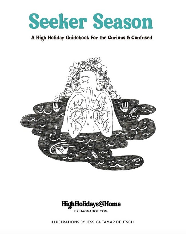 Created by the team at HighHolidays@Home for Jews of all backgrounds to explore the themes of Rosh Hashanah & Yom Kippur. Full PDF available here - https://highholidaysathome.com/haggadah/seeker-season