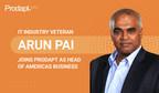 Prodapt gibt mit der Ernennung von Arun Pai zum Exec. VP und Geschäftsführer für Nord-, Mittel- und Südamerika Zuwachs seines Geschäftsführungsteams bekannt