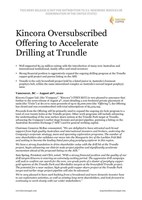 Kincora Oversubscribed Offering to Accelerate Drilling at Trundle