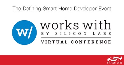 Silicon Labs Works With virtual smart home developer conference will take place September 9 - 10, 2020