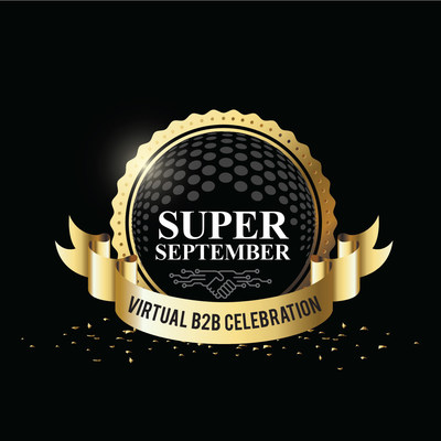 Super September - Virtual B2B Celebration (PRNewsfoto/Informa Markets in India)