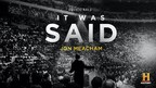 Cadence13, Pulitzer Prize-Winning Historian Jon Meacham, and HISTORY Expand Partnership with Documentary Podcast Franchise Featuring Some of the Most Important and Timeless Speeches in History