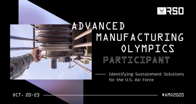 U.S. Air Force Rapid Sustainment Office (AFRSO) Advanced Manufacturing Olympics (AMO) 2020 Competition Participant - 300 Below, Inc. (Decatur, Illinois, USA) is a top ten finalist in the AFRSO Advanced Manufacturing Olympics