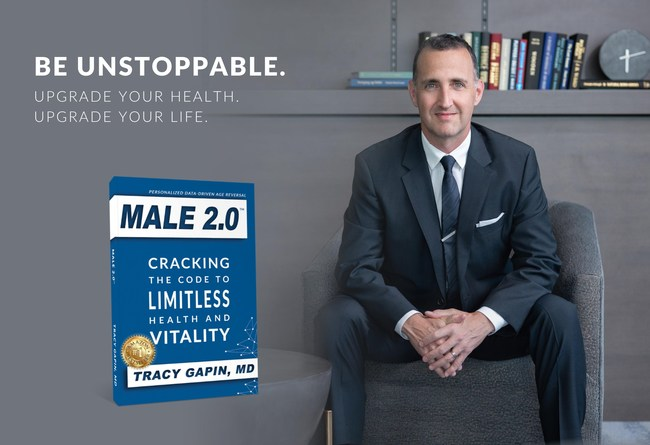 "Male 2.0: Cracking the Code to Limitless Health and Vitality by men's health expert and author Tracy Gapin, MD, FACS. ""We need to go beyond testosterone. We need to take an individualized, systems-based approach to optimize men's health, performance and longevity,"" says Gapin. Available on Amazon and GapinInstitute.com."