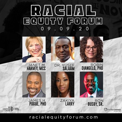 "The 2020 Racial Equity Forum speakers are leaders who daily move the needle toward equity in industries central to our societal structure: economics, education, media and business. Speakers include (l to r): Janet M. Harvey, MCC: FORUM HOST, President & CEO of inviteCHANGE, LLC; Dr. Yusef Salaam: One of the ""Exonerated Five"" as told in Ava DuVernay's ""When They See Us,"" criminal justice system reform advocate, board member of the Innocence Project; Robin DiAngelo, PhD: Professor, New York Times Bestselling Author of ""White Fragility: Why Its So Hard For White People To Talk; James H. Pogue, PhD: Thought Leader, Researcher: Unconscious Bias, Diversity & Inclusion and Multi-Generational Intelligence; Zakiya E. Larry: FORUM MODERATOR, CEO of Quest Media Training, Media and Brand Strategy Expert; Ron Busby, Sr.: President/CEO of the U.S. Black Chambers, Inc. (USBC,) Entrepreneur, White House African American Leadership Council"