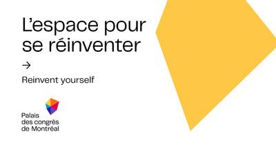 Palais des congrès de Montréal rebranding reflects evolving vision. (CNW Group/Palais des congrès de Montréal)