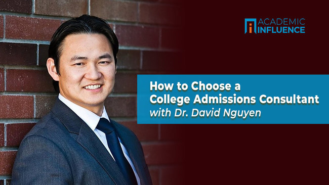 David Nguyen, Ph.D., founder of Next Level Prep, offers insights into selecting a college admissions consultant