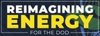 AFWERX Announces the Reimagining Energy Challenge for the Department of Defense