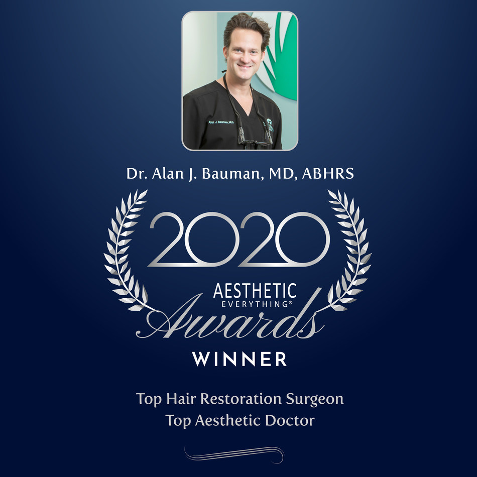 """Pioneer Hair Transplant Surgeon Dr. Alan J. Bauman Receives """"#1 Top Hair Restoration Surgeon"""" & """"Top Aesthetic Doctor"""" in Aesthetic Everything® 2020 Aesthetic and Cosmetic Medicine Awards"""