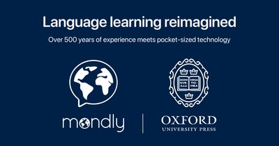 Mondly Partners with Oxford University Press to Introduce An Enhanced English Language Learning Module Supporting 33 Languages