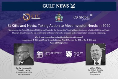 The Prime Minister of St Kitts and Nevis, Dr the Hon. Timothy Harris, and the CEO of the country's Citizenship by Investment Programme, Mr Les Khan, will speak to Gulf News at 4 PM on September 15th about why investors and their families are choosing the dual-island for second citizenship.