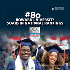 Howard University Soars to No. 80 on U.S. News & World Report Rankings List, Achieving Institutional Best Rank