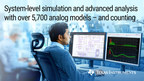 New PSpice® for TI tool helps engineers speed time to market with system-level circuit simulation and verification