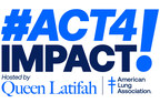 Celebrities Join American Lung Association's #Act4Impact Livestream Benefit to Address Impact of COVID-19 in most affected communities