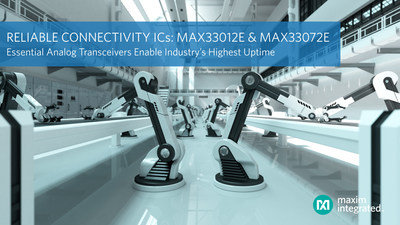 Essential Analog transceivers by Maxim Integrated deliver reliable connectivity and industry's highest uptime for industrial networks.
