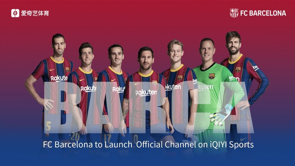 iqiyi sports announces partnership with fc barcelona to launch fc barcelona official channel on platform iqiyi sports announces partnership with fc barcelona to launch fc barcelona official channel on platform