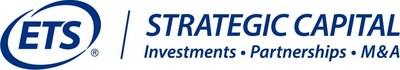 ETS STRATEGIC CAPITAL - Investments • Partnerships • M&A