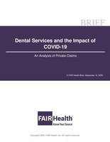 Use of Dental Services Fell 79 Percent in April 2020 during COVID-19 Pandemic, Compared to April 2019