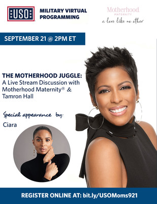 Join The Motherhood Juggle hosted by Tamron Hall with special guest Ciara on Monday, September 21 at 2 PM ET. This virtual discussion was created by Motherhood Maternity® and the USO to bring health and wellness experts and moms from around the world together to build community through sharing experiences and providing support. Register online at: bit.ly/USOMoms921