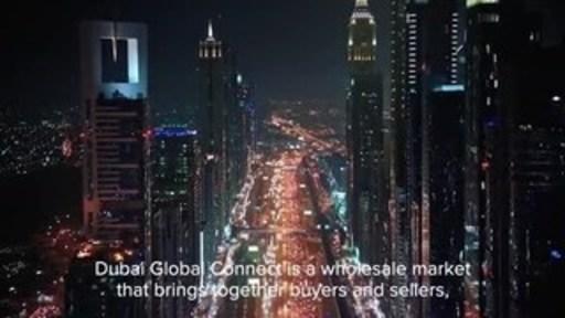 Investment Corporation of Dubai lanza Dubai Global Connect, un mercado mayorista único en el mundo