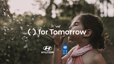 'for Tomorrow' project is a joint collaboration between Hyundai Motor Company and the United Nations Development Programme (UNDP).