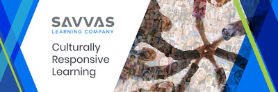 Savvas Learning Company Launches Culturally Responsive Learning Initiative