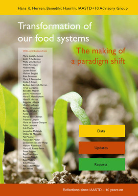 "Book cover ""Transformation of our food systems - The making of a paradigm shift""; published September 2020 by a team of 40 international experts. Credits: Biovision Foundation / Foundation on Future Farming."
