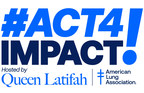 American Lung Association Announces Growing List of Celebrity, Musical Talent for Saturday's #Act4Impact Facebook Live Event, Hosted by Queen Latifah