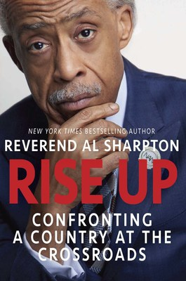 Reverend Al Sharpton in Conversation with All-Star Line-Up for Virtual Book Tour for RISE UP