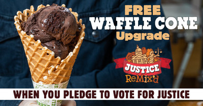 At Ben & Jerry's Scoop Shops, customers who pledge to vote for justice can get a free waffle cone upgrade, no matter the scoop size of the original order.
