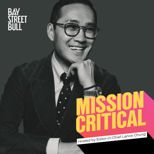 Mission Critical hosted by Editor-in-Chief Lance Chung (CNW Group/Bay Street Bull)