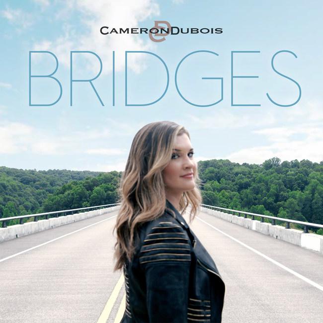 "Cameron DuBois ""Bridges"""