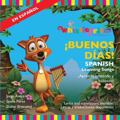 "Cover image for the children's music album BUENOS DÍAS - Spanish Learning Songs, the latest release by Whistlefritz, the award-winning producer of language-learning programs for kids.  The album features performances by Jorge Anaya, Ileana Perez, Didier Prossaird, Ricardo Marlow, Hector ""Coco"" Barez, Max Rosado, Andres Mallea, Susana Lopez-Chavarriaga, Josh Kauffman, Eric Teran, and Memo Pelayo. The album celebrates the vibrant music, language, and culture of the Spanish-speaking world."