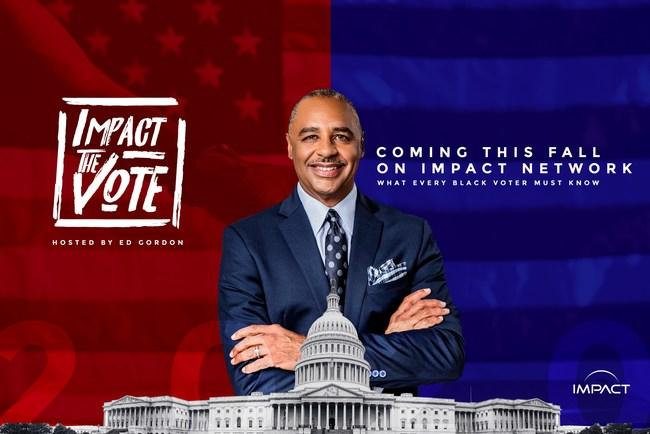 Impact The Vote with Ed Gordon