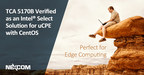 NEXCOM's TCA 5170 Verified an Intel® Select Solution for Universal Customer Premises Equipment (uCPE) with CentOS