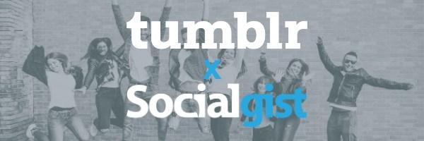 Socialgist Announces Partnership with Tumblr, Allows Fully Compliant Data Access