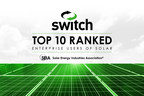 Switch Remains in the Top 10 for Corporate Clean Energy Use in Solar Energy Industries Association's Annual Report