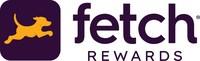 (PRNewsfoto/Fetch Rewards)