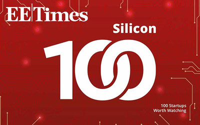 EE Times Silicon 100: Emerging Startups to Watch