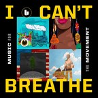 """The Undefeated Music Companion Piece """"I Can't Breathe/Music for the Movement"""" Set For Release October 16"""