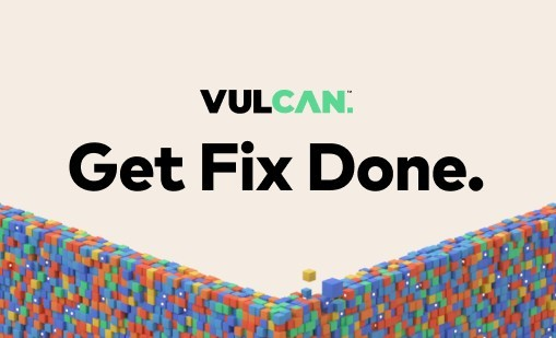 Vulcan Cyber - Get fix done with vulnerability remediation orchestration.