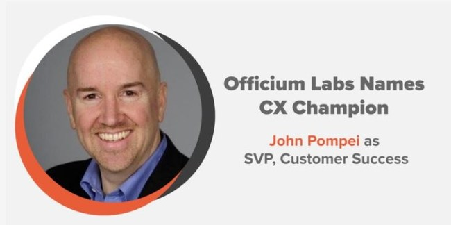 Officium Labs Names CX Champion John Pompei as SVP, Customer Success