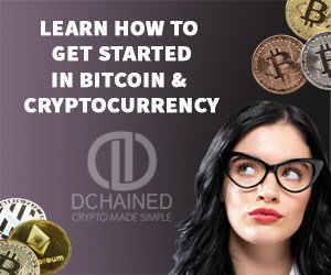 Step-by-Step Video Guide to Getting Started in Bitcoin & Cryptocurrency, available at GettingStarted.Dchained.com