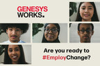 Genesys Works' #EmployChange Campaign Urges Corporate America to Take Meaningful Action Against Economic and Racial Inequality