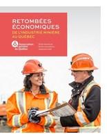 Retombées économiques de l'industrie minière au Québec (Groupe CNW/Association minière du Québec inc.)