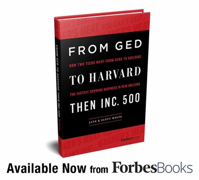 "Jane & Scott Wolfe Release ""From GED To Harvard Then Inc. 500"" with ForbesBooks"