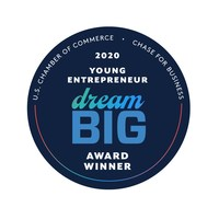 U.S. Chamber of Commerce as 2020 Dream Big Young Entrepreneur Achievement Award Winner