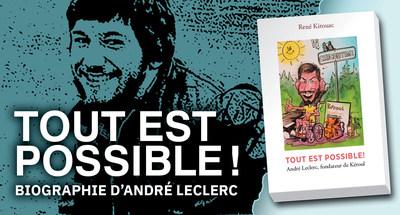 Tout est possible, biographie d'André Leclerc, pionnier du tourisme accessible au Québec (Groupe CNW/Kéroul)