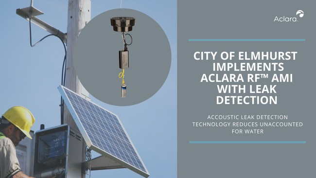 Aclara, a leading supplier of smart infrastructure solutions (SIS) to electric, gas and water utilities around the world, announces that the City of Elmhurst, Ill. has implemented its Aclara RF™ advanced metering infrastructure (AMI) communications network and acoustic leak detection system to improve the management of its water resources and infrastructure.