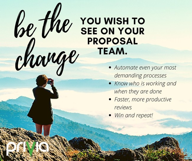 Be the change you wish to see on your proposal team with Privia for capture and proposal management.